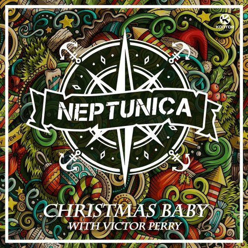 Neptunica ft. Victor Perry – Christmas Baby