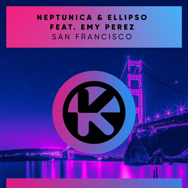 Neptunica & Ellipso ft. Emy Perez – San Francisco