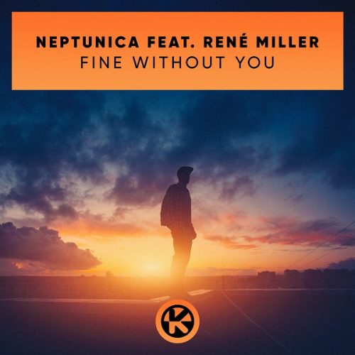 Neptunica ft. René Miller – Fine Without You
